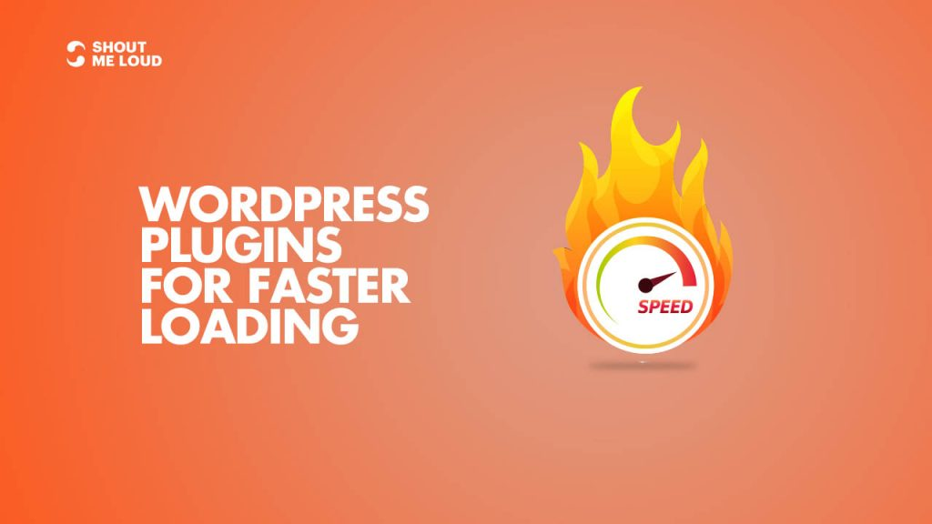 WordPress Plugins for Faster Loading
