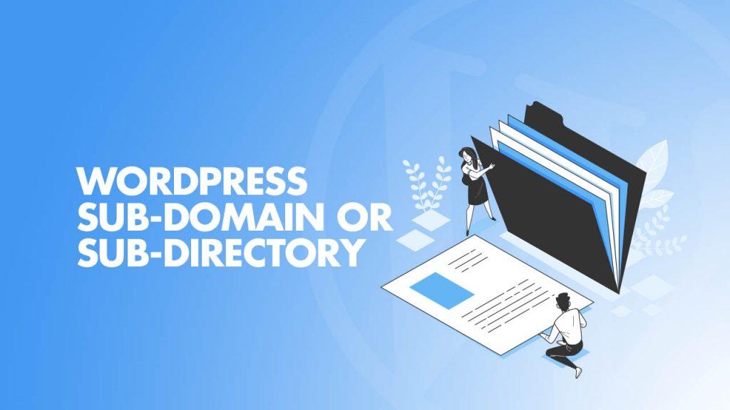 Wordpress subdomain vs subdirectory