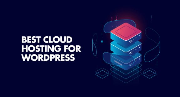 Best Cloud Hosting for WordPress