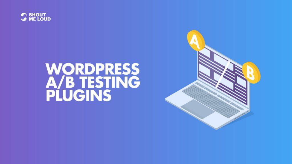 Best WordPress A_B Testing Plugins