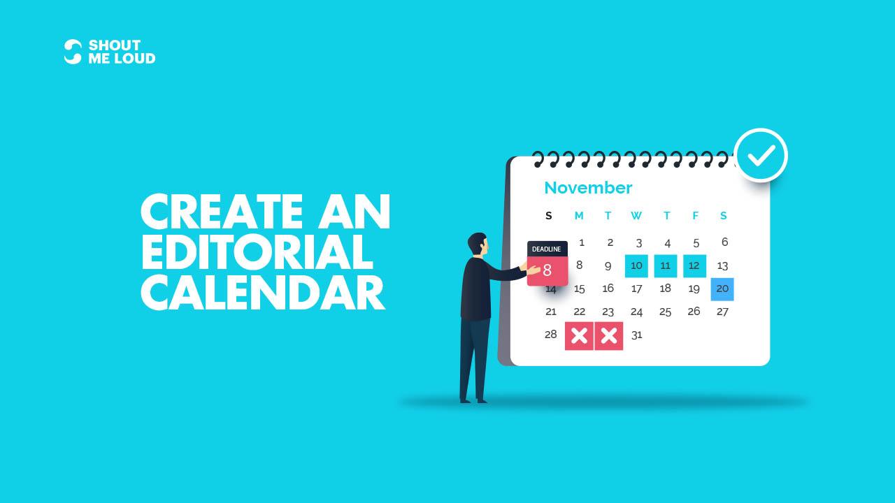 Create Editorial Calendar