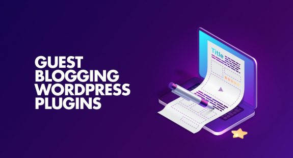 Guest Blogging WordPress Plugins