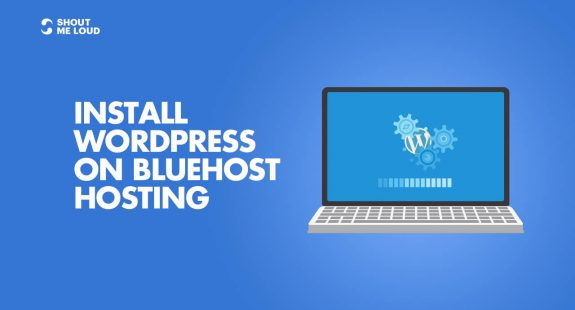 Install WordPress On Bluehost Hosting