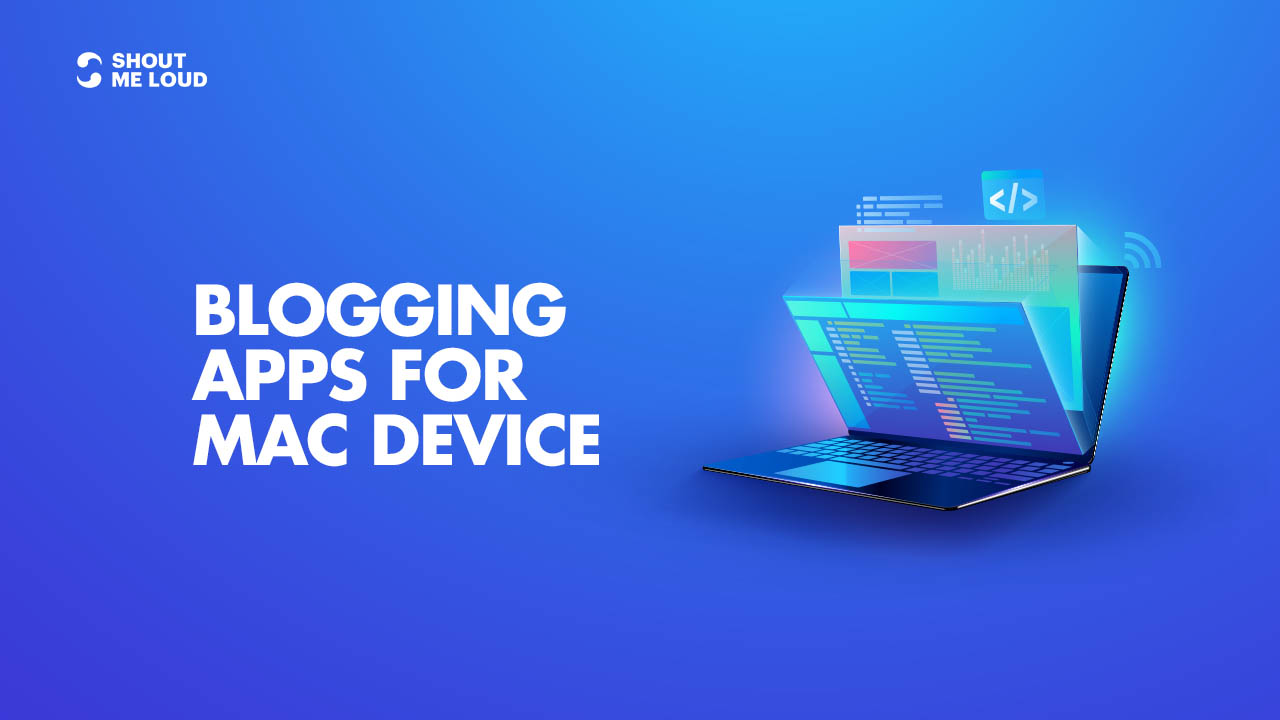 Best Blogging Apps For Mac