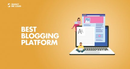Which Is The Best Blogging Platform: The Definitive Guide (4 Options)