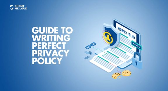Guide To Writing Perfect Privacy Policy