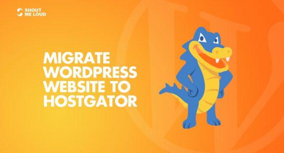 Migrate WordPress Website to HostGator
