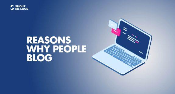 Reasons Why People Blog