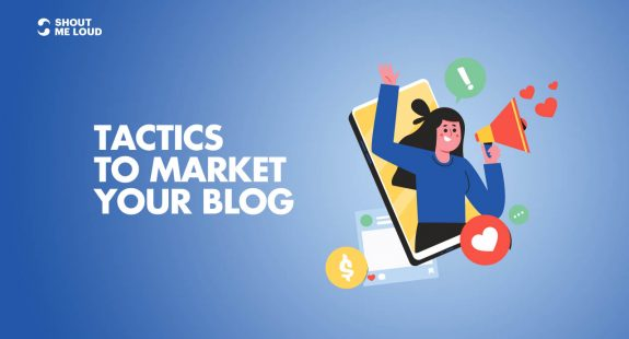 Tactics to Market Your Blog