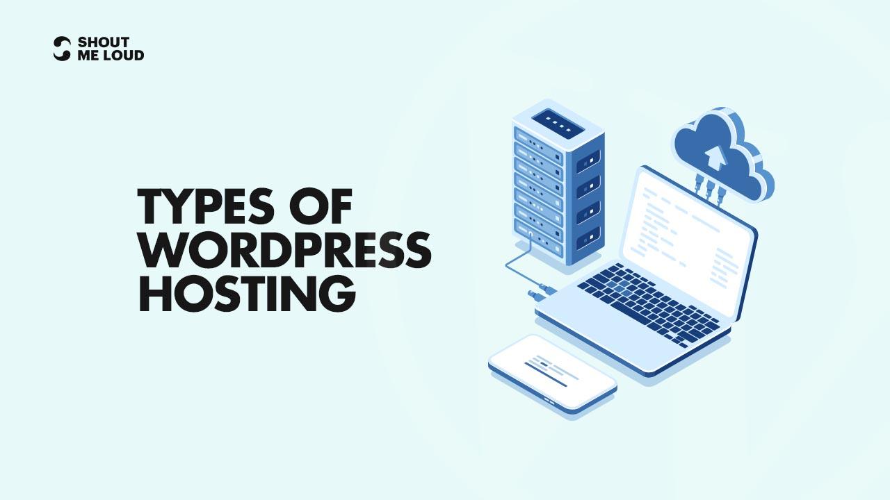 Types Of WordPress Hosting