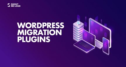 6 Best WordPress Migration Plugins to Move Your Site (2021)