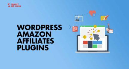 7+ Best WordPress Amazon Affiliates Plugins for Amazon Associates
