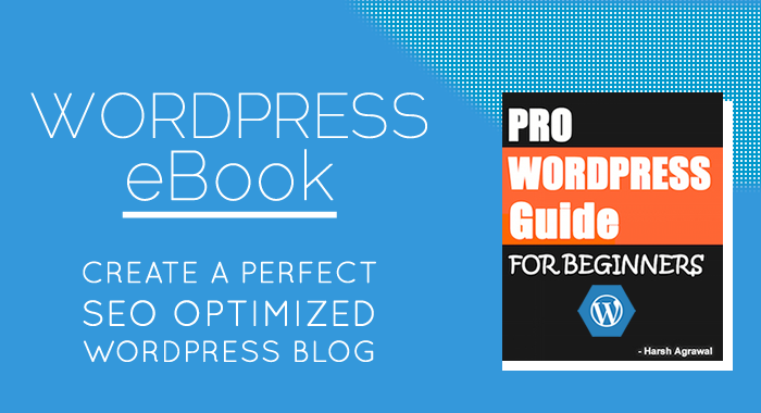 WordPress eBook: Create A Perfect Blog